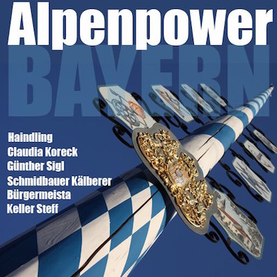 Alpen Power Bayern - Saturn Edition. Schuminga by Gabriel Florea & Dirk M. Schumacher.