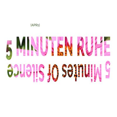 5 Minuten Ruhe, 5 minutes of silence, Gabriel Florea, Dirk M. Schumacher, April 1st, 1. April