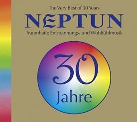 Traumhafte Entspannungs- und Wohlfühlmusik, Yoga, Neptun, The Very Best of 30 Years, das Beste aus 30 Jahren.